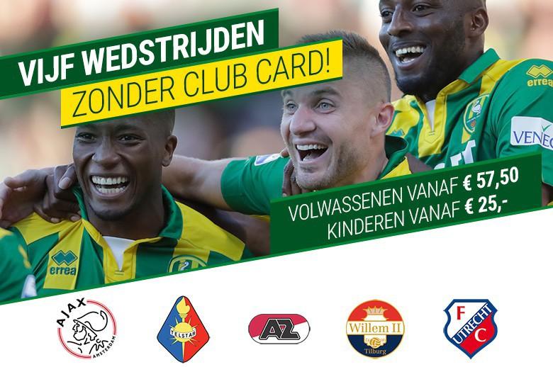 Vijf wedstrijden zonder Club Card, met korting !